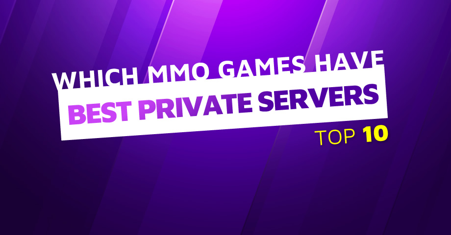 MMO games with best private servers